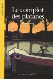 Gilles Abier - Le complot des platanes