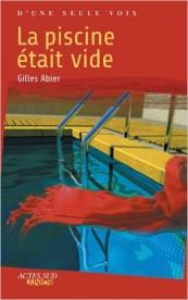 Gilles Abier - La piscine était vide