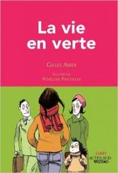 Gilles Abier - La vie en verte