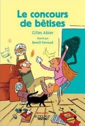 Gilles Abier - Le concours de bêtises