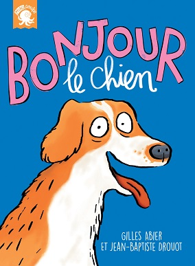 MP-BONJOUR_LE_CHIEN-couverture-210114.indd