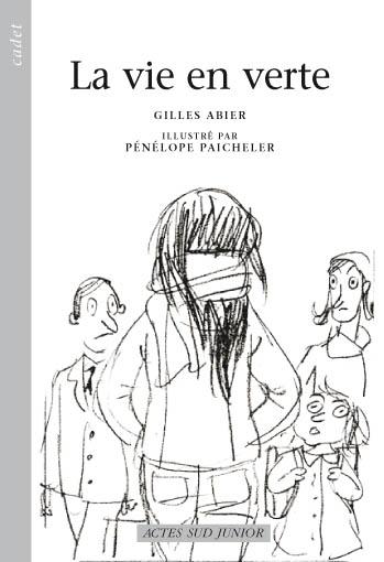 Gilles Abier - Crayonné couverture La vie en verte