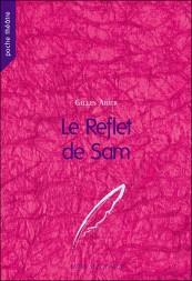 Gilles Abier - Le Reflet de Sam