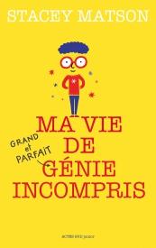 Gilles Abier - Ma vie de génie incompris